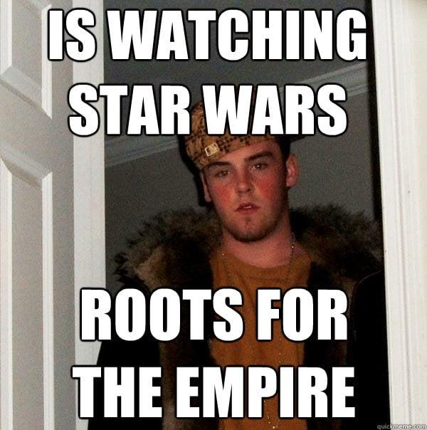scumbag steve star wars meme